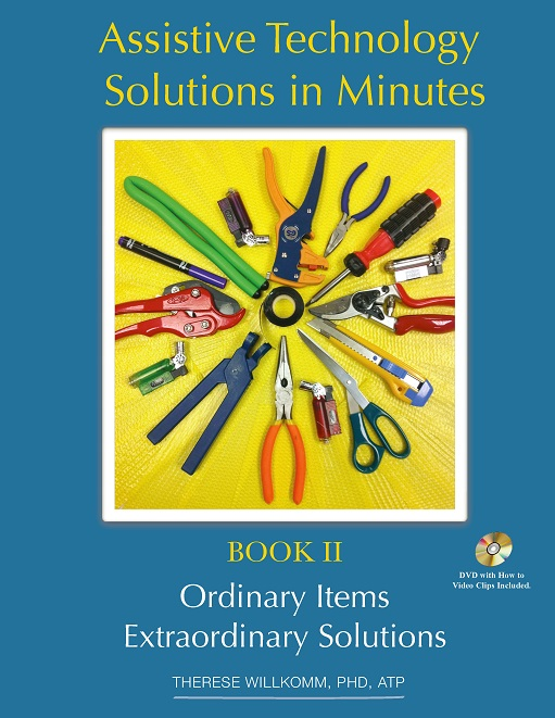 Cover of Therese Willkomms book 'Assistive Technology Solutions in Minutes'